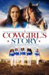 A Cowgirl's Story Movie Streaming Online