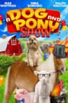 A Dog and Pony Show Movie Streaming Online