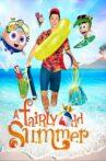 A Fairly Odd Summer Movie Streaming Online