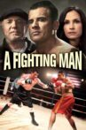 A Fighting Man Movie Streaming Online