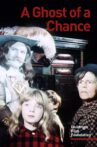 A Ghost of a Chance Movie Streaming Online
