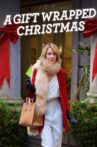 A Gift Wrapped Christmas Movie Streaming Online