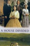 A House Divided Movie Streaming Online