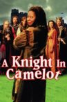 A Knight in Camelot Movie Streaming Online