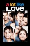 A Lot Like Love Movie Streaming Online
