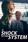 A Shock to the System Movie Streaming Online