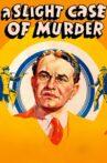 A Slight Case of Murder Movie Streaming Online