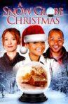 A Snow Globe Christmas Movie Streaming Online