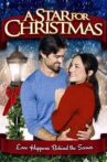 A Star for Christmas Movie Streaming Online
