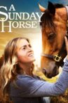 A Sunday Horse Movie Streaming Online