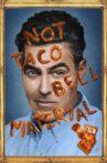 Adam Carolla: Not Taco Bell Material Movie Streaming Online