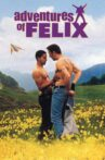 Adventures of Félix Movie Streaming Online