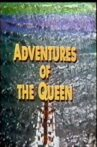Adventures of the Queen Movie Streaming Online