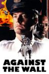Against the Wall Movie Streaming Online
