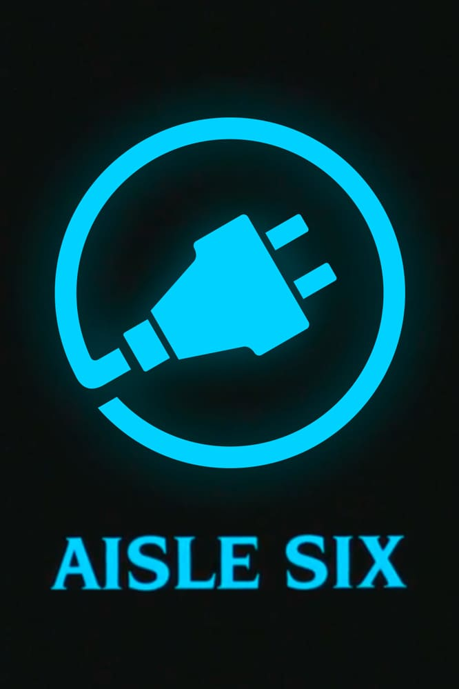 Aisle Six Movie Streaming Online