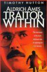 Aldrich Ames: Traitor Within Movie Streaming Online