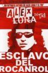 Alex Lora, Esclavo del Rocanrol Movie Streaming Online