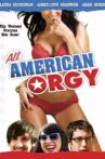 All American Orgy Movie Streaming Online