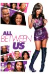 All Between Us Movie Streaming Online