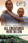 All Creatures Here Below Movie Streaming Online