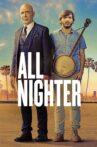 All Nighter Movie Streaming Online
