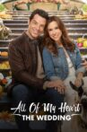All of My Heart: The Wedding Movie Streaming Online