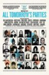 All Tomorrow's Parties Movie Streaming Online