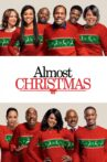 Almost Christmas Movie Streaming Online