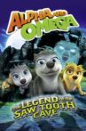 Alpha and Omega: The Legend of the Saw Tooth Cave Movie Streaming Online