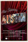 Also Starring Austin Movie Streaming Online