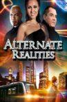 Alternate Realities Movie Streaming Online