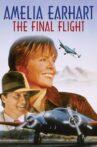 Amelia Earhart: The Final Flight Movie Streaming Online
