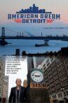 American Dream: Detroit Movie Streaming Online