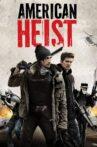 American Heist Movie Streaming Online