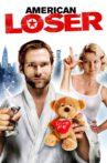 American Loser Movie Streaming Online