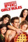 American Pie Presents: Girls' Rules Movie Streaming Online