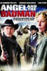 Angel and the Badman Movie Streaming Online