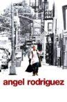 Angel Rodriguez Movie Streaming Online
