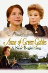 Anne of Green Gables: A New Beginning Movie Streaming Online