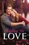 Anything for Love Movie Streaming Online
