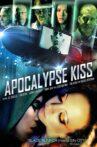 Apocalypse Kiss Movie Streaming Online