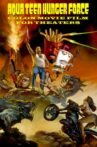 Aqua Teen Hunger Force Colon Movie Film for Theaters Movie Streaming Online