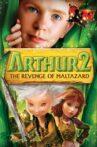 Arthur and the Revenge of Maltazard Movie Streaming Online