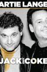 Artie Lange: Jack and Coke Movie Streaming Online