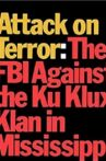 Attack on Terror: The FBI vs. the Ku Klux Klan Movie Streaming Online
