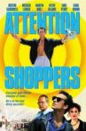 Attention Shoppers Movie Streaming Online