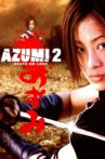 Azumi 2: Death or Love Movie Streaming Online