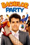Bachelor Party Movie Streaming Online