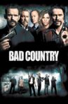 Bad Country Movie Streaming Online