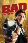 Bad Lieutenant Movie Streaming Online